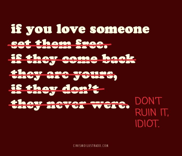 """(FOTO ) """"Dacă iubești pe cineva... nu ruina asta, idiotule"""""""